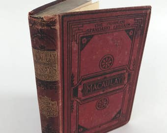 essays antique essays reviews and essays by lord macaulay 1880 s macaulay s essays