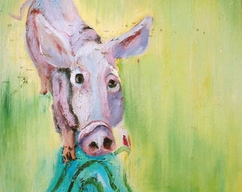 Original painting: The Piglet  - Oil on Canvas