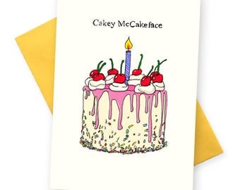 Funny birthday card .  Cakey McCakeFace Greetings Cards . Boyfriend Best Friend Girlfriend Sister Bday BFF greeting . Topical British humour
