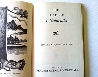 Natural History 1948, The Road of a Naturalist by Donald Culross Peattie, London, Wood Engravings by Paul Landacre, Original Paper Cover
