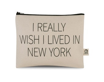 i really wish i lived in new york pouch