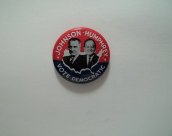 Vintage 1964 Johnson Humphrey Pin Back and Halcrow Pin