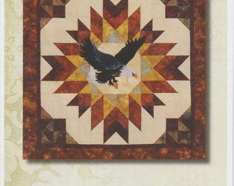 A Blaze of Glory Eagle, Quilt Pattern To Make, Wall Quilt, Star, Cotton Tales Patterns