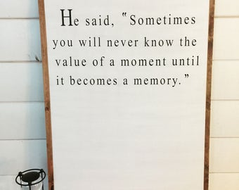 The Value of a Moment- Dr. Seuss Quote