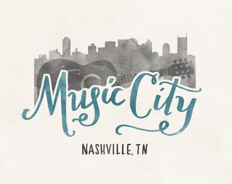 Nashville Music City hand lettering digital print // Quote print // City Skyline // Gift for Her // Gift for Him