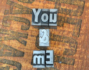 Ships Free - You & Me - Vintage letterpress metal type collection - wedding, anniversary, love, girlfriend, boyfriend, industrial TS1022