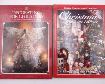 Two Christmas Books - Christmas from the Heart & Decorating for Christmas - Decorating Recipes Ornaments for Christmas