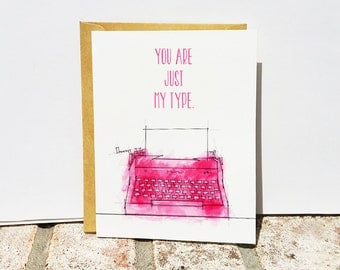 Typewriter Valentine's Day Card - Card for Writer - You are just my type