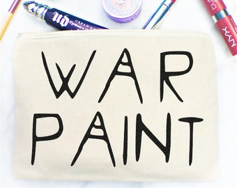 War Paint Makeup Bag, Cosmetic Bag, Pencil Case, Cosmetics bag, Gift, Toiletry bag, large cosmetic bag, Personalized, Gift for her, Unique