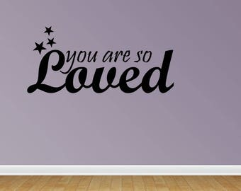 Wall Decal You Are So Loved With Stars Vinyl Wall Sticker Decals Saying (PC304)