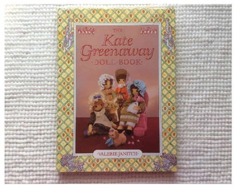 Kate Greenaway Doll Book by Valerie Janitch Fun Easy to Make Dolls Vintage