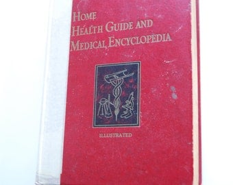 Vintage Book, Home Health Guide and Medical Encyclopedia
