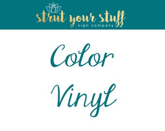 Customize your display with color vinyl