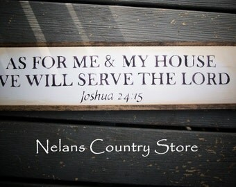 """handpainted """"As For Me And My House We Will Serve The Lord"""" sign"""