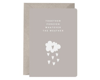Greeting Card – Together Forever Whatever The Weather. Love. Friendship. Recycled. Valentines Day Card. Wedding Card. Anniversary Card.