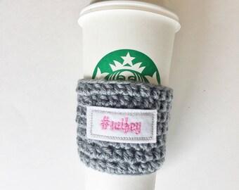 Wifey Coffee Cozy ~ Crochet Coffee Cozy ~ Coffee Cozie ~ Reusable Cup Sleeve