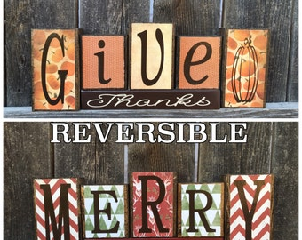 Reversible Give Thanks and Merry Christmas wood blocks--Give Thanks reverses with Merry Christmas wood blocks