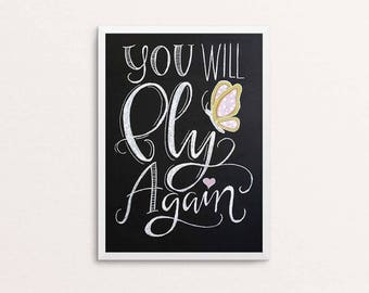 You Will Fly Again - Inspirational Chalkboard Art Poster