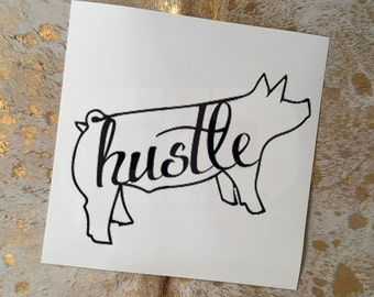 Show Pig Hustle Vinyl Sticker