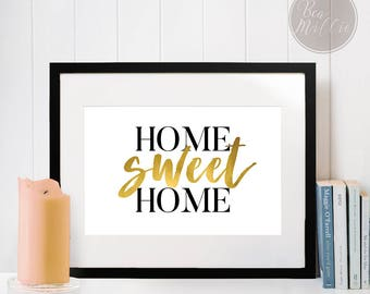 Home Sweet Home, Word Art Printable, Gold Foil Effect, Modern Home Decor, Housewarming Gift, Instant Digital Download, 8x10 & 5x7 Print