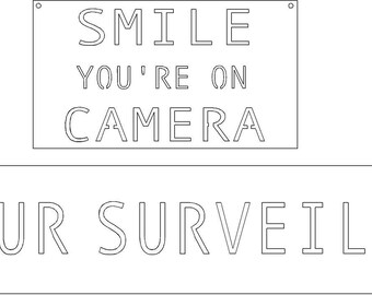 2 Metal signs 24 HOUR SURVEILLANCE  and Smile Youre On Camera