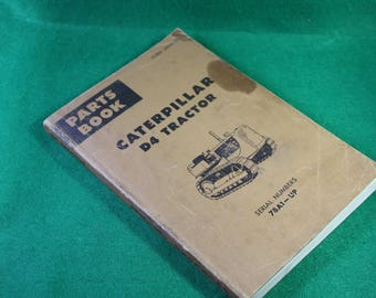 Vintage Caterpillar D4 tractor Part Book Serial Number 78A1-UP. Form UE035100 Printed in USA 1975