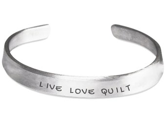 Live Love Quilt Stamped Cuff Bracelet - Quilter Quilting