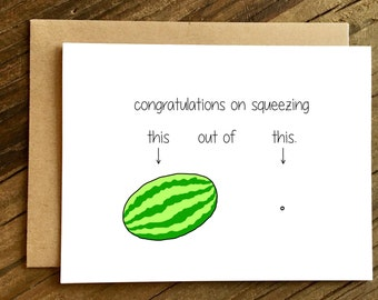 Funny New Baby Card - New Baby Card - Congratulations Card - Watermelon.