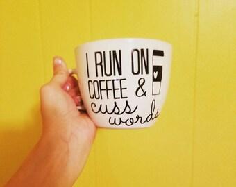 Funny Mug- Cuss Words- Quote Mug- Large Mug- Jumbo Mug- Sarcasm Gift- Caffeine Mug- Coffee cup