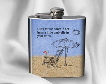 SALE! Hip Flask - Life is too short