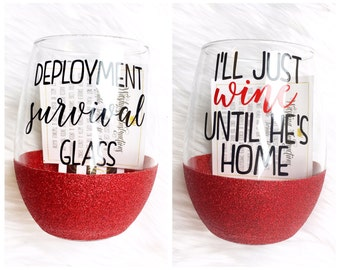 Deployment Survival Glass Glitter Wine Glass // Army Wife Wine Glass // Military Wife Wine Glass // Glitter Dipped Wine Glass // Funny Wine