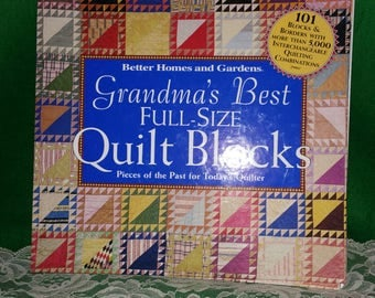 Grandma's Best Full-Size Quilt Blocks, Pieces from the past, 1830-1950, Spiral-Bound Book, published in 2002, Patterns, Templates