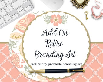 Add On-Retire Branding Set-Any Premade Branding Sets in the Shop-Purchase Owner Rights to Make Complete Package Exclusive and OOAK
