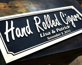 Hand Rolled Cigar Sign, Personalized Bar Signs,  ManCave Wall Art, Custom Groomsman Gifts,  Carved wood signs, Wooden Wall Art, Home Bar