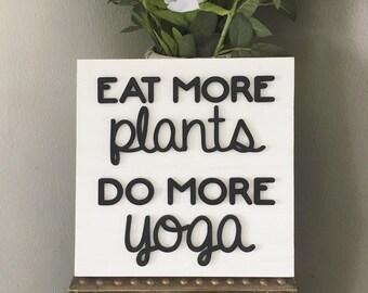 Eat More Plants Do More Yoga