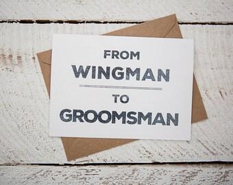 Groomsman Card // From Wingman To Groomsman
