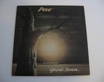 Poco - Ghost Town - Circa 1982
