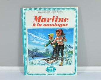 Vintage children book, Martine À La Montagne, 1959 - Vintage french children book - Martine from France - 70' illustration