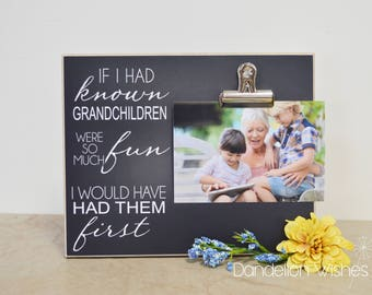 Grandchildren Photo Frame, Grandma Gift, Mother's Day Present Idea, Custom Picture Frame  {...Had Them First}  Mother's Day Gift For Grandma