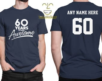 60 Years of Being Awesome 60th Birthday Party Shirt, 60 years old shirt, Personalized Birthday 60 year old, 60th Birthday Party Tee Shirt