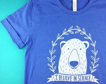 I Believe in Science Shirt