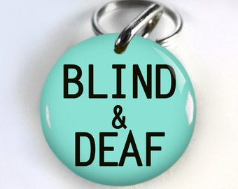 Dog ID Tag Pet id tags Special Needs Unique pet tags Deaf and Blind