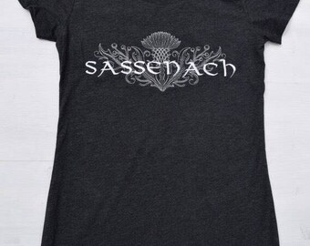 Sassenach Embroidered TShirt, Scottish Thistle, Claire Fraser, Book Lover Gift, Customize Shirt Color and Design Color