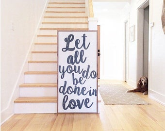 Large Handmade Sign - Let All You Do Be Done In Love Wood Sign 2'x4' - Distressed Wood Sign - Love Sign