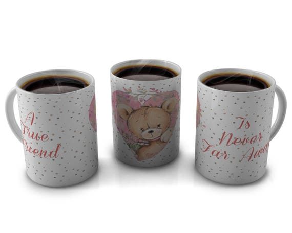 Frienship Mugs, Best Friend Mug, Personalized Mugs, A True Friend is Never Far Away Mug,  Personalized Friend Coffee Mug, Bear Mug