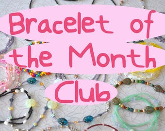 Bracelet of the Month Club Bracelet Subscription Box, handmade subscription jewelry, bracelet stack, bracelet of the month club subscription