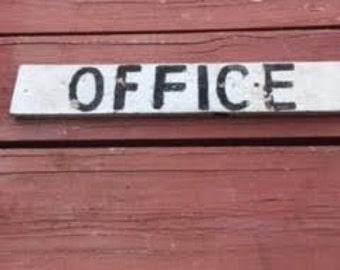 Office Sign : Antique 1940'sera Wood Office Sign - 24'' by 4'' - Vintage