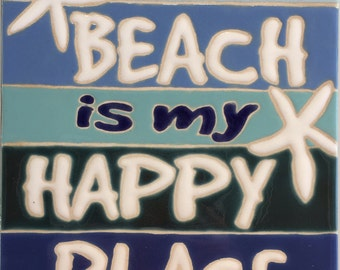 The Beach Is My Happy Place Tile/Trivet