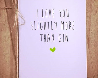 I love you slightly more than Gin vodka chips personalised  greeting Card funny novelty humor happy anniversary valentines day