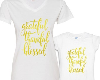 Grateful, Thankful and Blessed Mommy and Me Shirts Set White Shirt/Gold Font